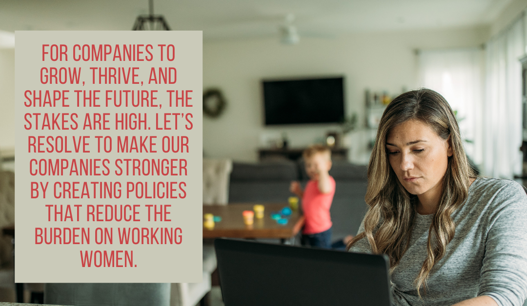 Act Now to Reduce the Burdens on Working Women